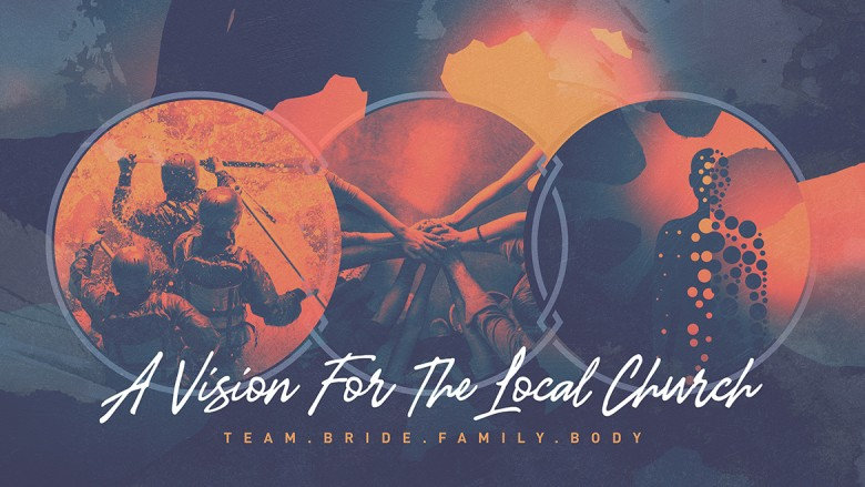 A Vision For The Local Church