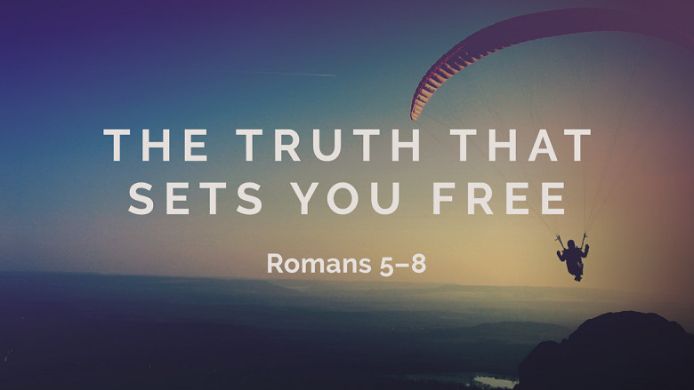 The Truth That Sets You Free